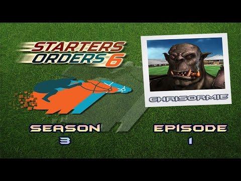 Starters Orders - Season 3 Episode 1: Testing the waters