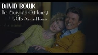 David Bowie The Stars Are Out Tonight  Remix 2013