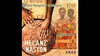 Gambar cover Melanz nasyon - Ici la Rényon #MALOYA by MAGIC DRIX 974