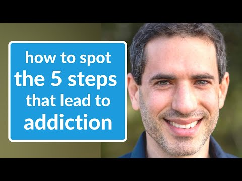 How to Spot the 5 Steps That Lead to Addiction