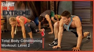 Total Body Conditioning Workout | Level 2- BeFit in 30 Extreme
