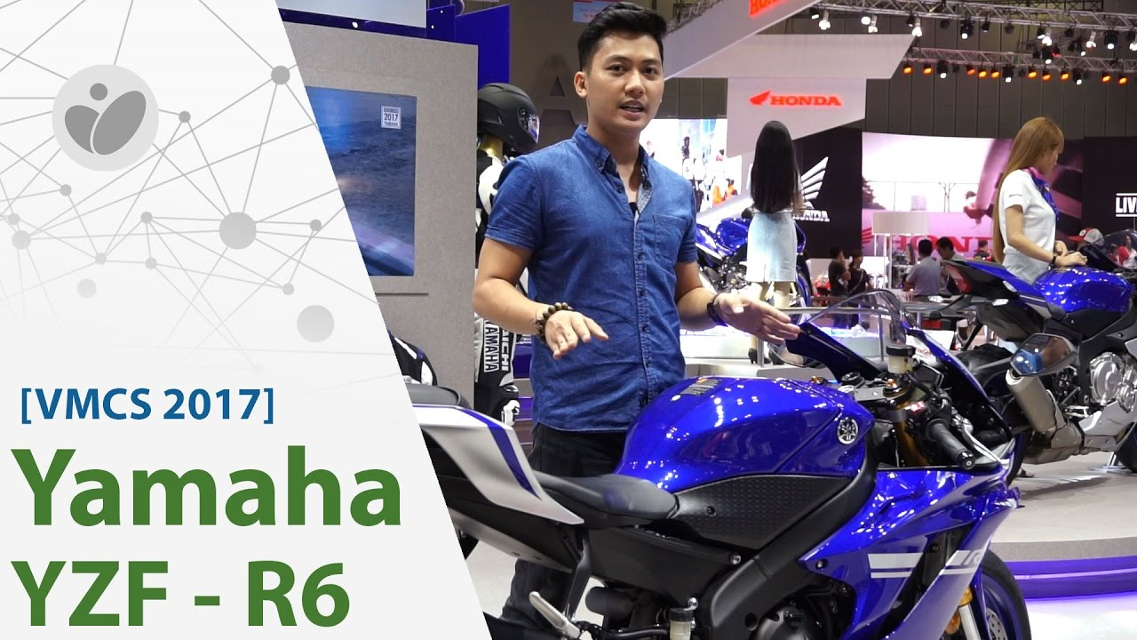 [VMCS 2017] Yamaha YZF R6 2017 - thay đổi kiểu dáng, máy như cũ, khó chuộng ở Việt Nam