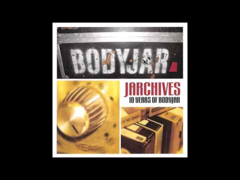 Bodyjar - Jarchives (Full Album - 2003)