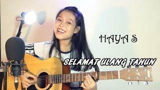 Download lagu Selamat Ulang Tahun - Haya S [ Cover ]