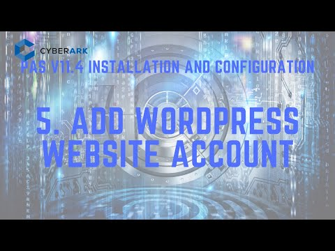 CyberArk PAS Onboard Website Account (Wordpress Admin Page as an Example)