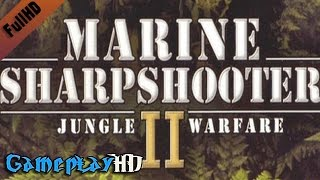 Marine Sharpshooter II: Jungle Warfare Gameplay (PC HD)