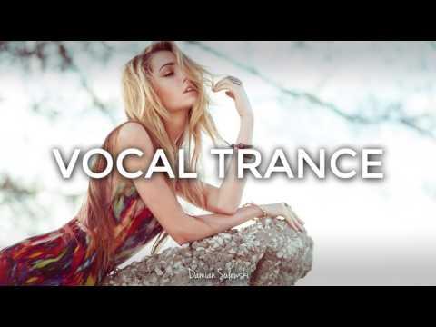 ♫ Amazing Emotional Vocal Trance Mix 2017 ♫ | 79