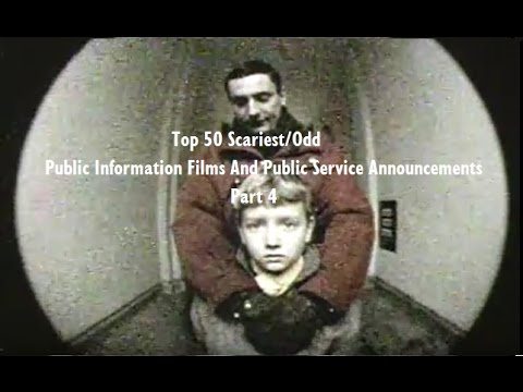 Top 50 Scariest/Odd Public Information Films And Public Service Announcements (Part 4/5)
