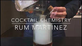 Advanced Techniques - How To Make A Rum Martinez