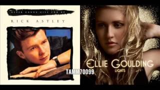 Rick Astley vs. Ellie Goulding - Never Gonna Give You Up vs. Lights (Mashup)