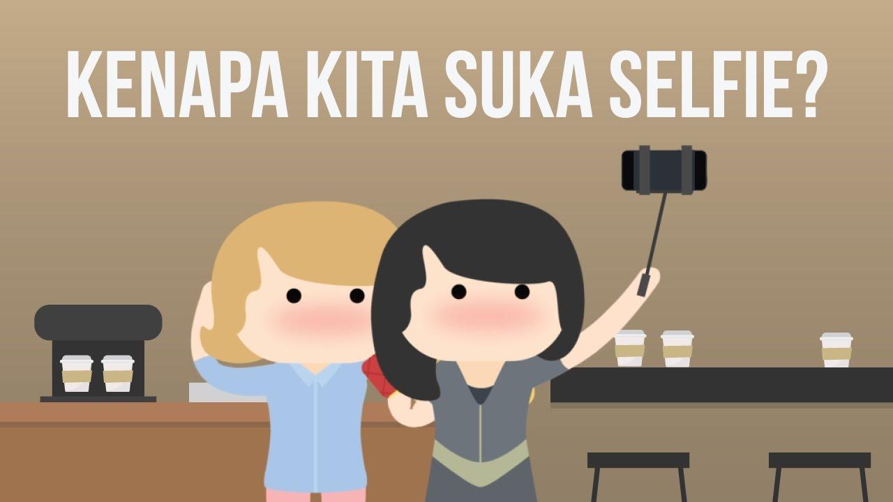 Kenapa Kita Suka Selfie?