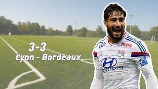 Lyon  Bordeaux - But de Nabil Fekir
