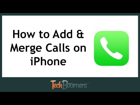 How To Add And Merge Calls On IPhone