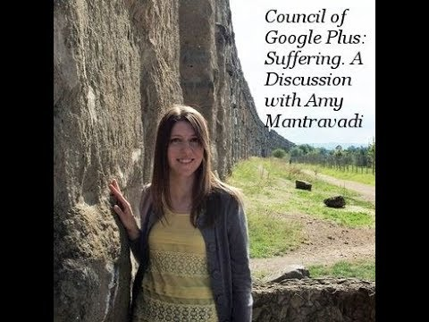 Council of Google Plus: A Discussion on Suffering.