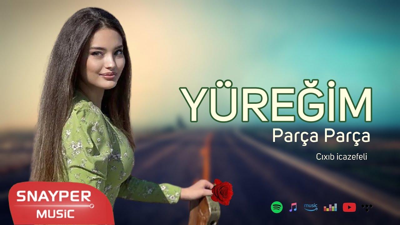 Azeri Remix 2021 ( Yüreğim Parça Parça ) En Yeni Azeri Hit Mahni ✔️✔️ İran Mahnıları