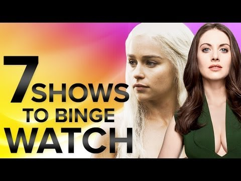 7 Shows You Should Binge Watch - What to...