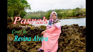 PASRAH (Muchsin A) - REVINA ALVIRA ( Cover Dangdut)