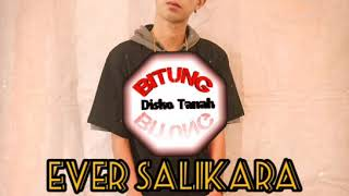 EVER SALIKARA _ DORANG TATAWA