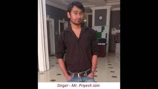 Navkar / Namokar Mantra (On Song : Tere Mast Mast Do Nain) By Mr. Priyesh Jain