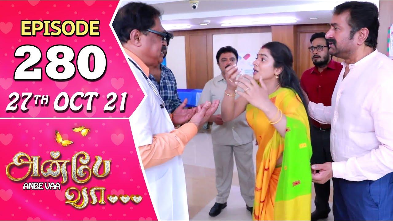 Download Anbe Vaa Serial   Episode 280   27th Oct 2021   Virat   Delna Davis   Saregama TV Shows Tamil