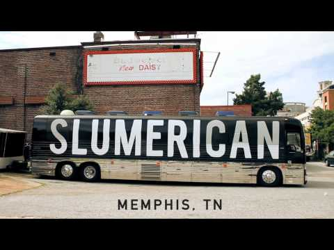 Slumerican Tour Part 3