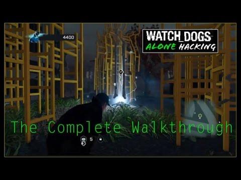 Watch Dogs (Alone) Hacking II: Complete Walkthrough