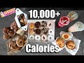 Dunkin Donuts 10,000 +  Calorie Challenge