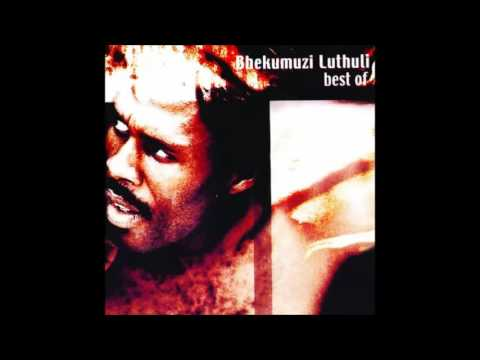Bhekumuzi Luthuli - Best Of (Full Album)