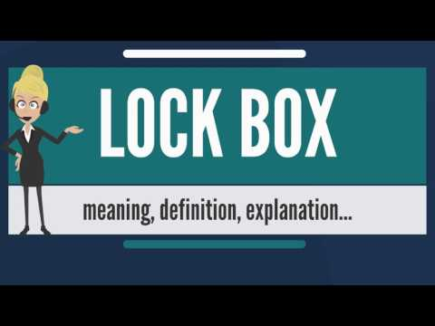 What is LOCK BOX? What does LOCK BOX mean? LOCK BOX meaning, definition & explanation