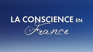 La Conscience en France avec Dr Dain Heer