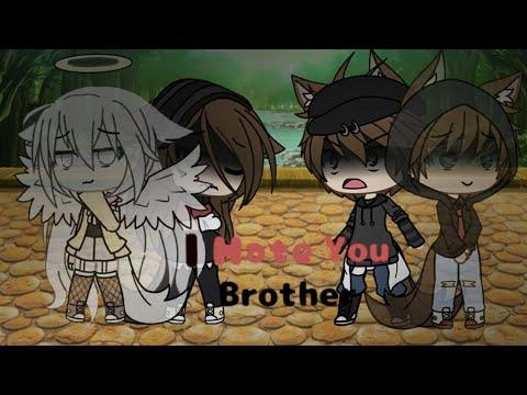 I Hate You Sister||Gacha Life Mini Movie||