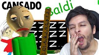 BALDI está CANSADO... - DeGoBooM