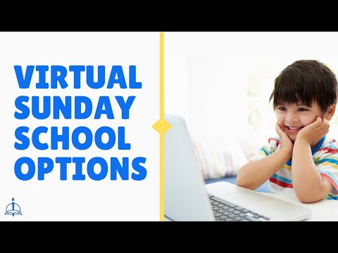 Options for hosting virtual Sunday School for Fall 2020