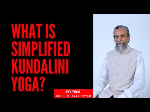 What is Simplified Kundalini Yoga by Sri Vethathiri Maharishi?