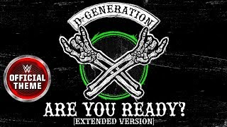 D-Generation X - Are You Ready? (Extended Version) [Entrance Theme]