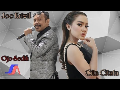 Cita Citata feat. Joe Kriwil - Ojo Sedih (Official lyric Video)