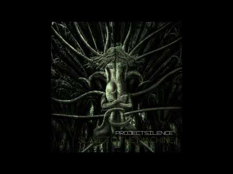 Project Silence - Slave to the Machine (Full-length : 2016)