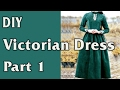 DIY - Victorian Dress. From Curtain to Dress - part 1/4