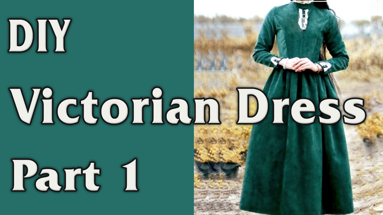 DIY - Victorian Dress. From Curtain to Dress - part 1/4 - YouTube