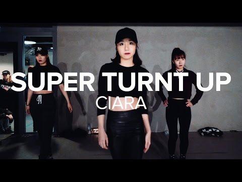 Super Turnt Up - Ciara / May J Lee Choreography