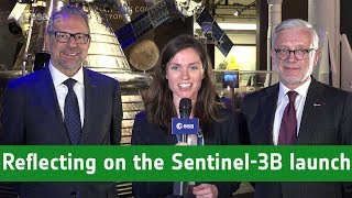 Josef Aschbacher and Philippe Brunet reflect on the Sentinel-3B launch