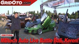 MBtech Auto Live Battle Bali 2018 | GridOto Modif | Videotorial