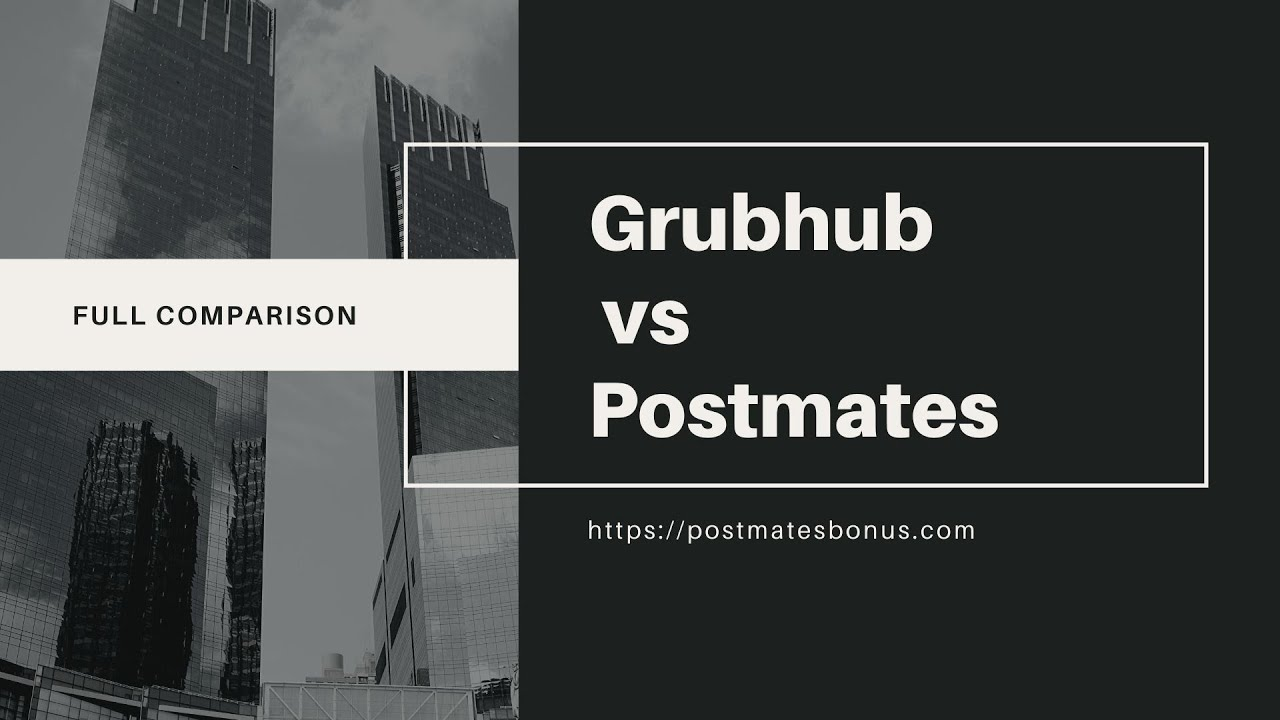 Grubhub vs Postmates: Which is Better for Drivers - YouTube