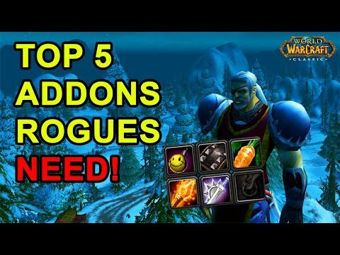 Top 5 Addons Every Rogue NEEDS!
