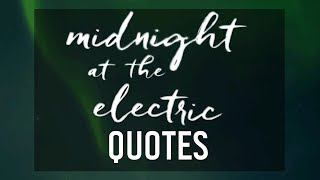 quotes from midnight at the electric by jodi lynn anderson
