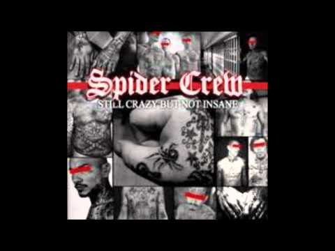 Spider Crew - My Life My Rules (Still Crazy But Not Insane)