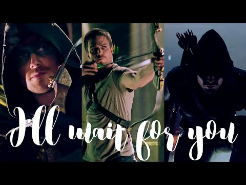 Arrow - I'll Wait For You