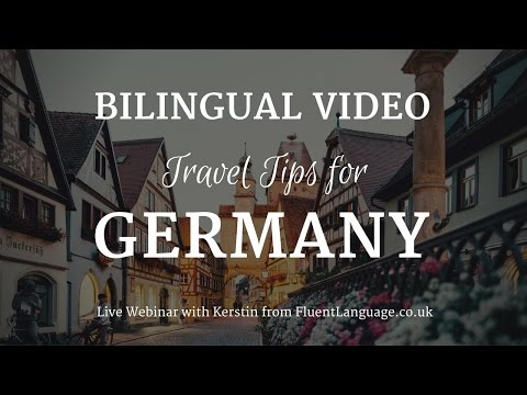 Travel Tips for Germany: Bilingual Live Training!