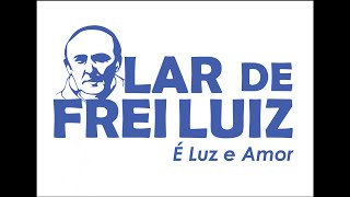 Ajude o Lar de Frei Luiz