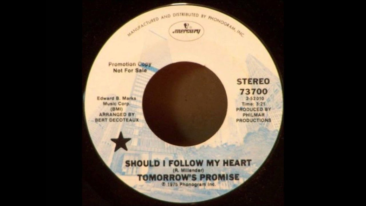 TOMORROW'S PROMISE - SHOULD I FOLLOW MY HEART